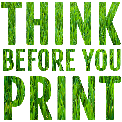 Think before your print grass design