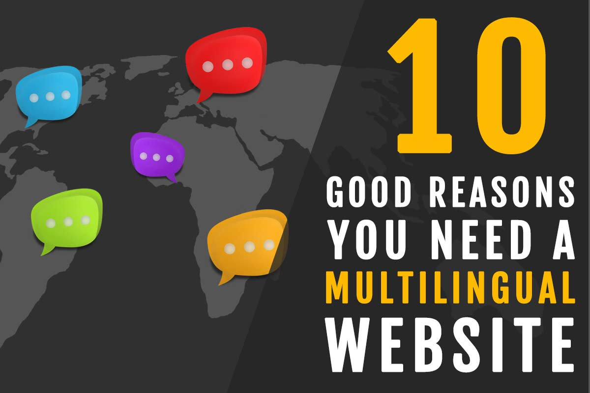10 good reasons why you need a multilingual website - Good reasons need redecorate ...